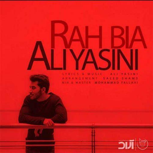 دانلود آهنگ غمگین علی یاسینی به نام راه بیا