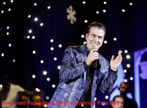دانلود فول آلبوم کامل آهنگ های رحیم شهریاری یکجا و تکی Mp3 320 128