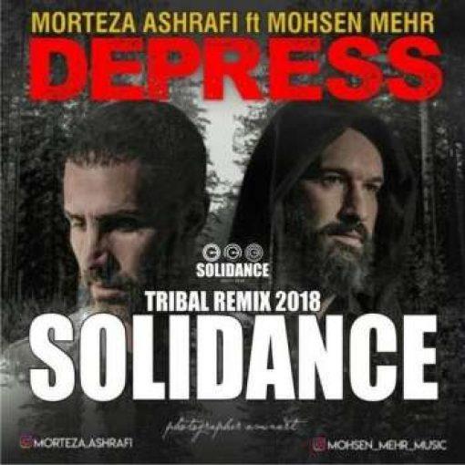 دانلود ریمیکس سولی دنس آهنگ دپرس با صدای مرتضی اشرفی و محسن مهر